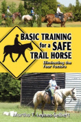 Basic Training for a Safe Trail Horse