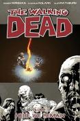 The The Walking Dead: v. 9