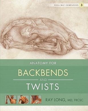 Yoga Mat Companion: No. 3: Back Bends and Twists