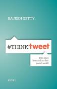 #ThinkTweet Book 1