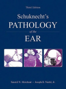 Schucknect's Pathology of the Ear