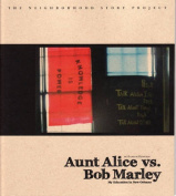 Aunt Alice Vs. Bob Marley