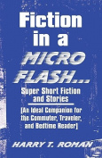 Fiction in a Micro Flash...