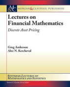 Lectures on Financial Mathematics