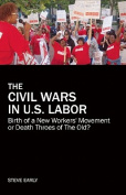The Civil Wars in U.S. Labor