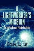 A Lightworker's Mission
