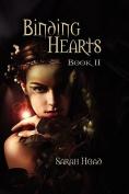 Binding Hearts: Book Two
