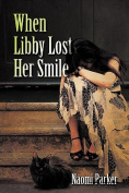 When Libby Lost Her Smile