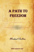 A Path to Freedom