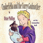 Cinderfella and the Furry Godmother [Large Print]