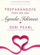 Preparing to be a Help Meet-Spanish [Spanish]