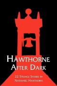 Hawthorne After Dark