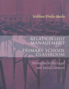 Relationship Management in the Primary School Classroom