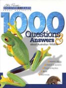 1000 Questions and Answers about Australian Wildlife