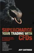 Supercharge Your Trading with CFDs