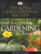 Fruit and Vegetable Gardening in Australia