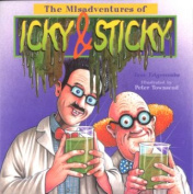 The Misadventures of Icky and Sticky