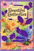 Beautiful Butterflies (Sparkle Bugs Adventure) [Board book]