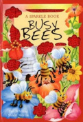 Busy Bees (Sparkle Bugs Adventure) [Board book]