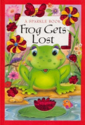 Frog Gets Lost (Sparkle Books) [Board book]