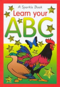 Learn Your ABC (Sparkle Books)