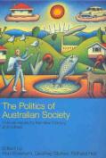 The Politics of Australian Society
