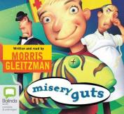 Misery Guts  [Audio]