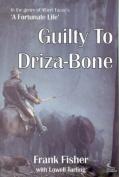 Guilty to Drizabone