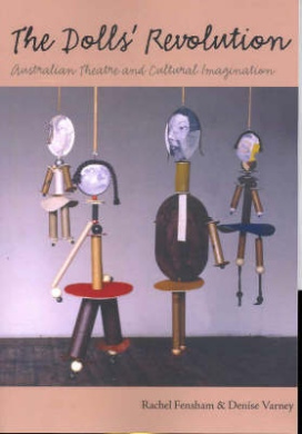 The Doll's Revolution: Australian Theatre and Cultural Imagination