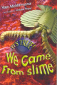It's True! We Came from Slime (7)