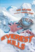 It's True! Everest Kills (22)