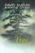 Tree: A Biography
