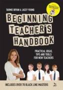 Beginning Teacher's Handbook