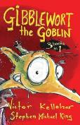 Gibblewort the Goblin