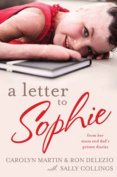 A Letter to Sophie from Her Mum and Dad's Private Diaries