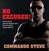 Commando Steve: No Excuses!