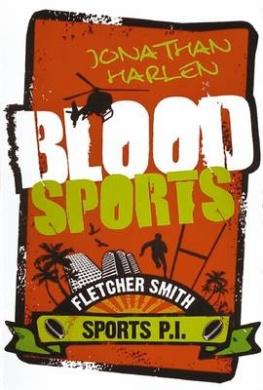 Blood Sports (Fletcher Smith, Sports P.I.)