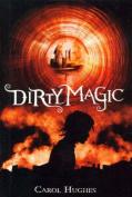 Dirty Magic