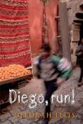Diego! Run