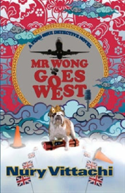 Mr Wong Goes West: A Feng Shui Detective Novel (FENG SHUI)