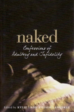 Naked: Confessions of Adultery and Infidelity