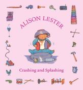Crashing and Splashing [Board book]