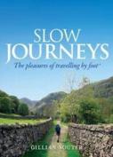 Slow Journeys