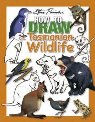 How To Draw Tasmanian Wildlife (How-to-Draw Books)