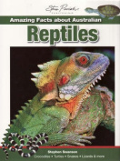 Amazing Facts About Australian Reptiles