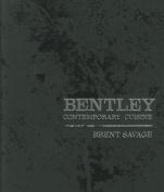 Bentley: Contemporary Cuisine