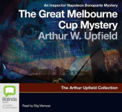 The Great Melbourne Cup Mystery [Audio]