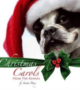 Christmas Carols from the Kennel