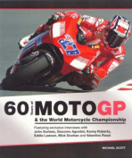 60 Years of Moto GP and the World Motorcycle Championship