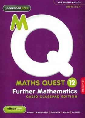 Maths Quest 12 Further Mathematics 3E Casio Classpad Edition & EBookPLUS (Maths Quest for Victoria Senior Series)